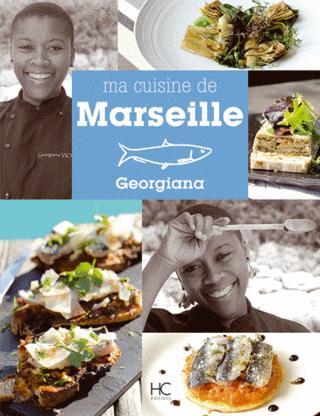Le livre de Georgiana Viou Cuisine de Marseille Photos de Trinidad