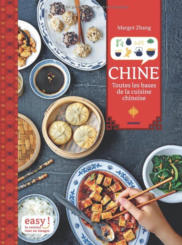 Couverture du livre de Margot Zhang, Chine, toutes les bases de la cuisine chinoise
