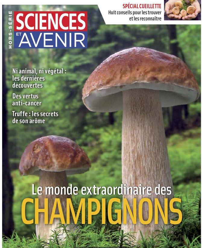 Sciences et Avenir Hors-série 2014 Le Monde extraordinaire des champignons