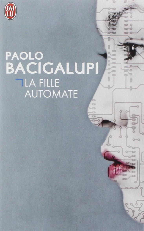 La fille Automate de Paolo Bacigalupi