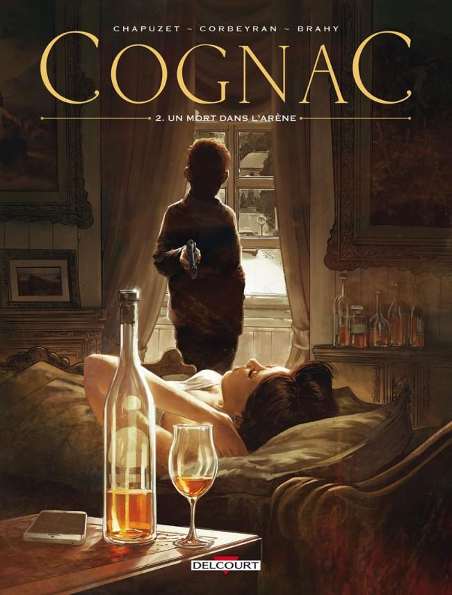 couverture de la BD Cognac 2 Un mort dans l'Arène