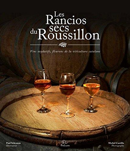 Couverture du livre les rancios Secs du Roussillon