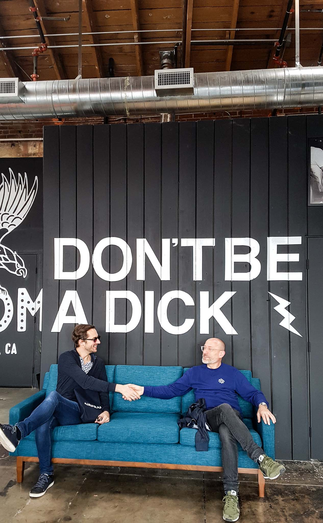 Don't be a dick décoration The House of Machines Los Angeles autrement