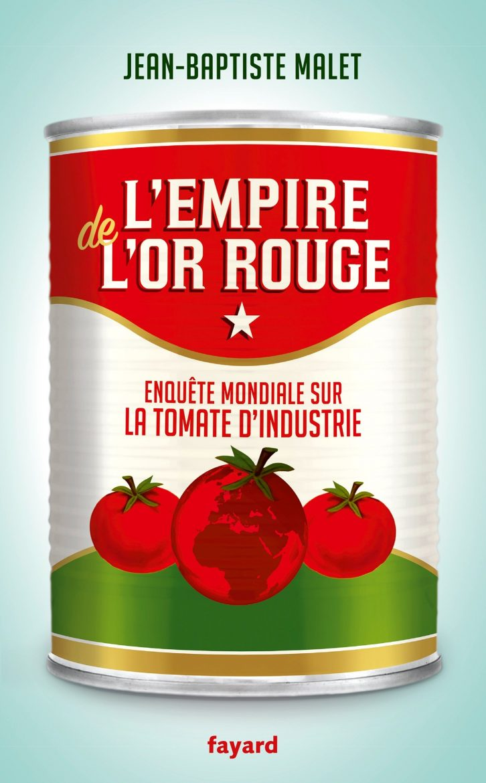 livre de Jean-Baptiste Malet, l'Empire de l'Or Rouge