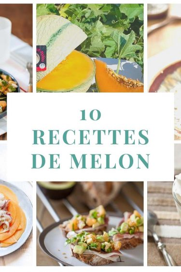 Mes 10 recettes à base de melon pour prolonger l'été